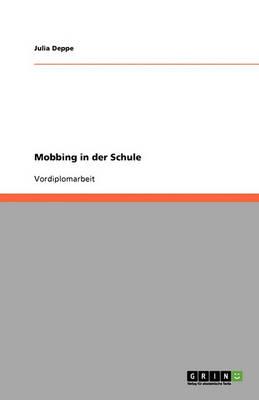 Mobbing in Der Schule (Paperback)