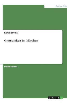 Grausamkeit Im Marchen (Paperback)