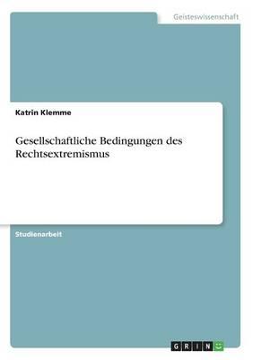 Gesellschaftliche Bedingungen Des Rechtsextremismus (Paperback)