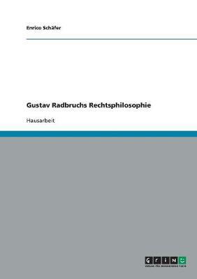 Gustav Radbruchs Rechtsphilosophie (Paperback)