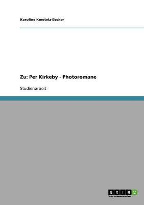 Zu: Per Kirkeby - Photoromane (Paperback)