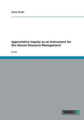 Appreciative Inquiry as an Instrument for the Human Resource Management (Paperback)