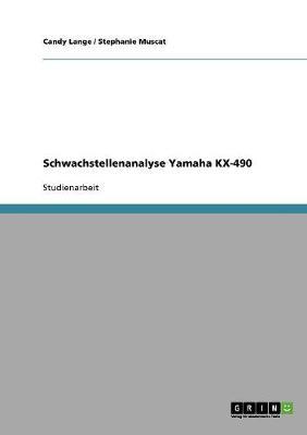 Schwachstellenanalyse Yamaha Kx-490 (Paperback)