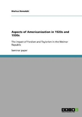 Aspects of Americanization in 1920s and 1930s (Paperback)