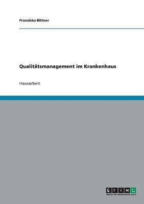 Qualitatsmanagement Im Krankenhaus (Paperback)