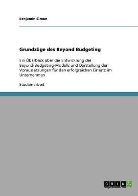 Grundzuge Des Beyond Budgeting (Paperback)