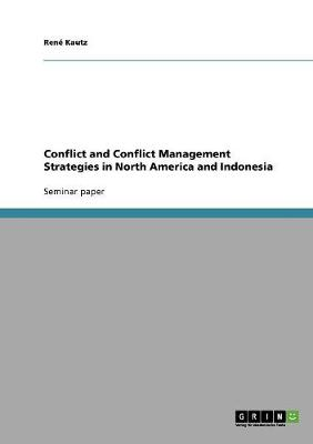 Conflict and Conflict Management Strategies in North America and Indonesia (Paperback)