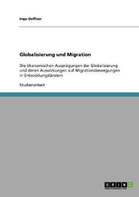 Globalisierung Und Migration (Paperback)