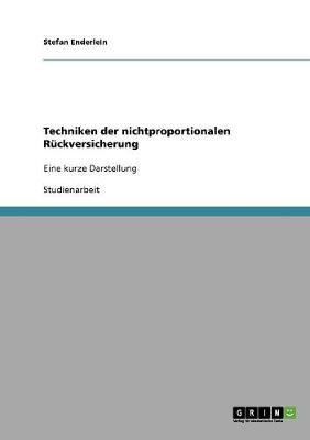 Techniken Der Nichtproportionalen Ruckversicherung (Paperback)
