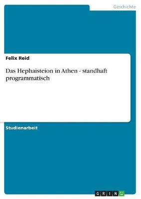 Das Hephaisteion in Athen - Standhaft Programmatisch (Paperback)