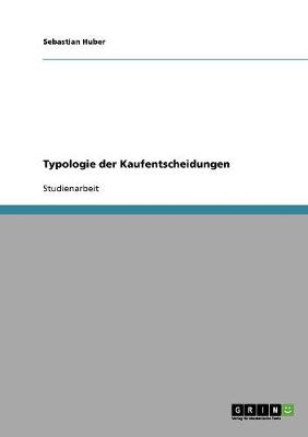 Typologie Der Kaufentscheidungen (Paperback)