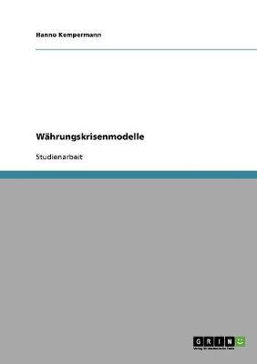 Wahrungskrisenmodelle (Paperback)