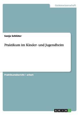 Praktikum Im Kinder- Und Jugendheim (Paperback)