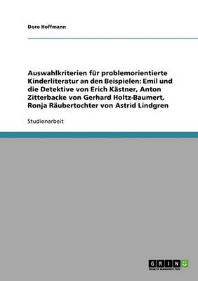 Gute Bucher: Auswahlkriterien Fur Problemorientierte Kinderliteratur. Didaktische Und Methodische Hinweise Fur Die Arbeit in Der Gr (Paperback)