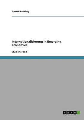 Internationalisierung in Emerging Economies (Paperback)