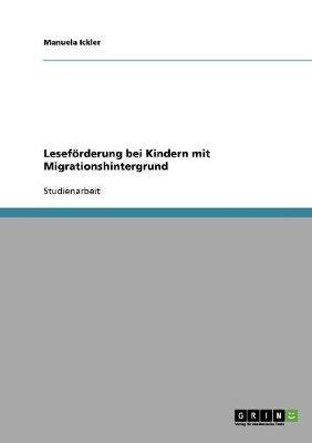 Lesef rderung Bei Kindern Mit Migrationshintergrund (Paperback)