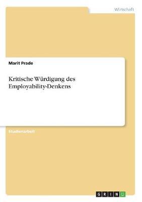 Kritische Wurdigung Des Employability-Denkens (Paperback)