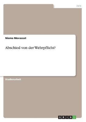 Abschied Von Der Wehrpflicht? (Paperback)