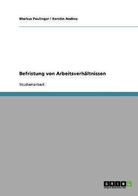 Befristung Von Arbeitsverhaltnissen (Paperback)