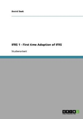 Ifrs 1 - First Time Adoption of Ifrs (Paperback)