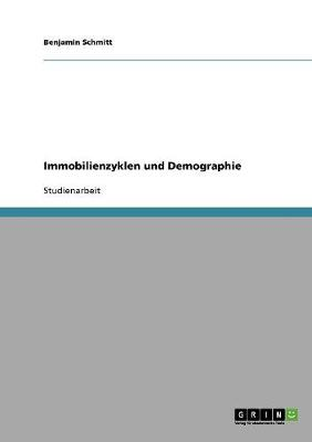 Immobilienzyklen Und Demographie (Paperback)