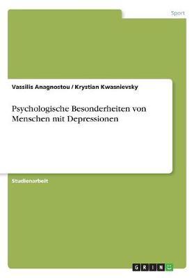 Psychologische Besonderheiten Von Menschen Mit Depressionen (Paperback)