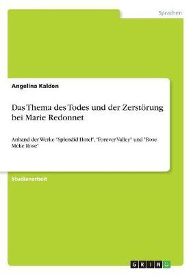 Das Thema Des Todes Und Der Zerstorung Bei Marie Redonnet (Paperback)