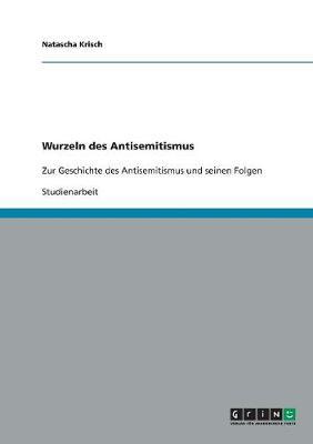 Wurzeln Des Antisemitismus (Paperback)