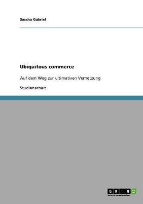 Ubiquitous Commerce (Paperback)