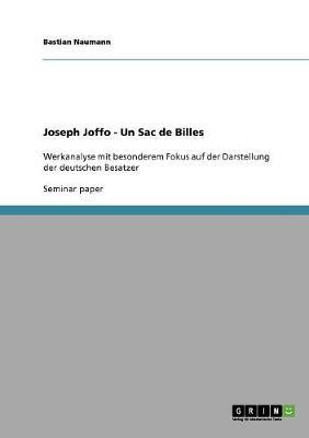 """""""Un Sac de Billes."""" Comment Joseph Joffo Voit Les Allemands. (Paperback)"""
