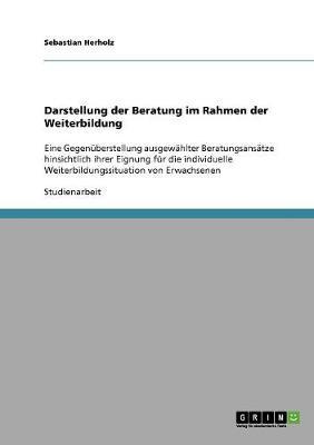 Darstellung Der Beratung Im Rahmen Der Weiterbildung (Paperback)