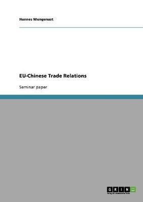Eu-Chinese Trade Relations (Paperback)