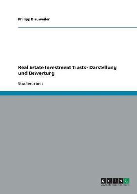 Real Estate Investment Trusts: Darstellung Und Bewertung (Paperback)