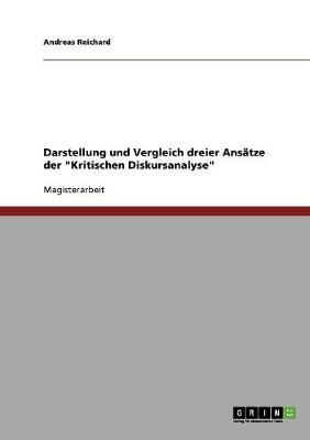 """Darstellung Und Vergleich Dreier Ansatze Der """"Kritischen Diskursanalyse"""" (Paperback)"""