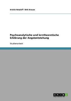 Psychoanalytische Und Lerntheoretische Erklarung Der Angstentstehung (Paperback)