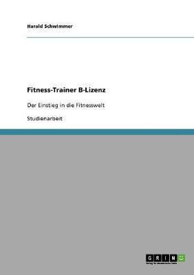 Fitness-Trainer B-Lizenz (Paperback)