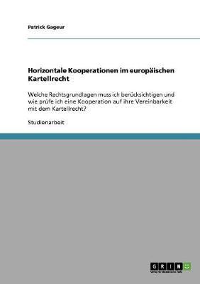 Horizontale Kooperationen Im Europaischen Kartellrecht (Paperback)