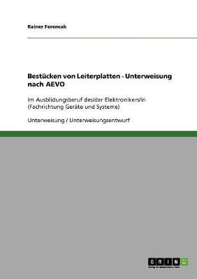 Bestucken Von Leiterplatten - Unterweisung Nach Aevo (Paperback)