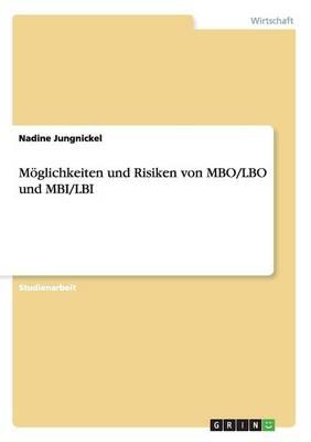 Moglichkeiten Und Risiken Von MBO/Lbo Und Mbi/Lbi (Paperback)