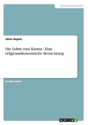 Die Lehre Vom Karma - Eine Religionsokonomische Betrachtung (Paperback)
