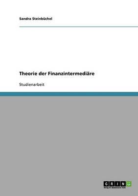 Theorie Der Finanzintermediare (Paperback)
