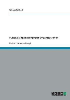 Fundraising in Nonprofit-Organisationen (Paperback)