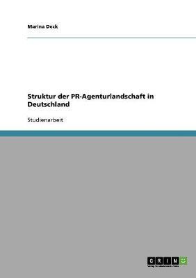 Struktur Der PR-Agenturlandschaft in Deutschland (Paperback)
