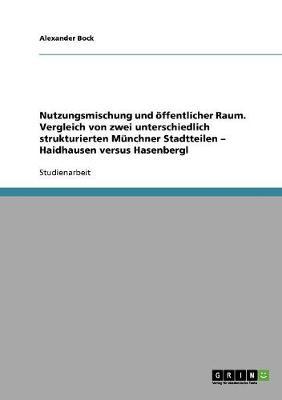 Nutzungsmischung Und ffentlicher Raum (Paperback)
