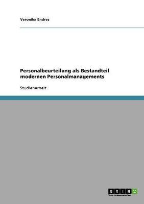 Personalbeurteilung ALS Bestandteil Modernen Personalmanagements (Paperback)