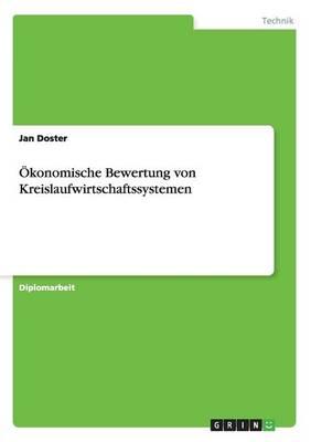 Okonomische Bewertung Von Kreislaufwirtschaftssystemen (Paperback)