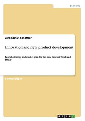 Innovation and New Product Development (Paperback)
