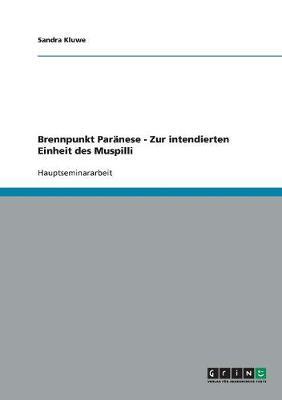Brennpunkt Paranese - Zur Intendierten Einheit Des Muspilli (Paperback)