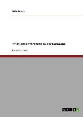 Inflationsdifferenzen in Der Eurozone (Paperback)
