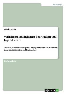 Verhaltensauffalligkeiten Bei Kindern Und Jugendlichen (Paperback)